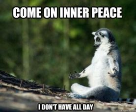 Come on inner peace