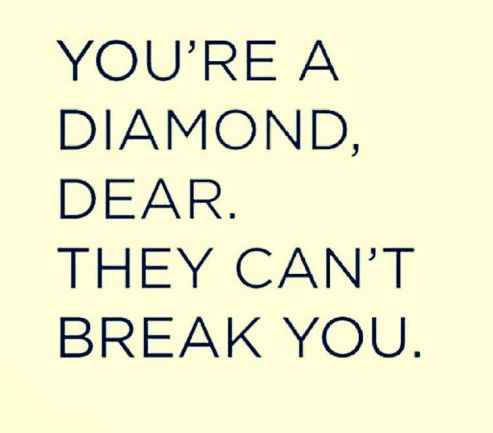 You're a diamond