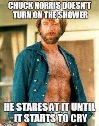 Chuck-Norris-doesnt-turn-on-the-shower-meme