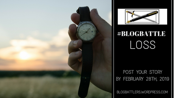 #BlogBattle: Loss